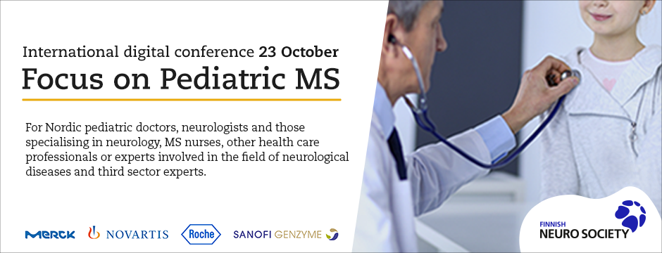 Focus on Pediatric MS International digital conference 23 October. For pediatric doctors, neurologists and those specialising on neurology, MS nurses, other helth care professionals.