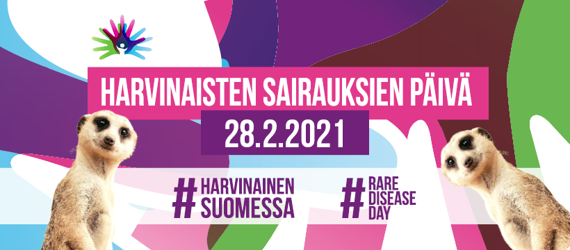 Harvinaisten sairauksien päivä 28.2.2021. Aihetunnisteet Harvinainen SUomessa ja Rare Disease Day.