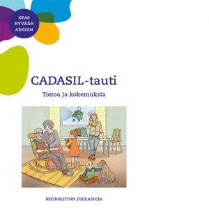 CADASIL-tauti, tietoa ja kokemuksia. Opas hyvään arkeen. Neuroliiton julkaisuja 2020.