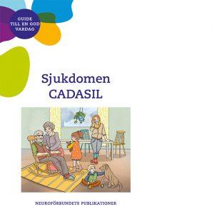 Sjukdomen CADASIL. Guide till en god vardag. Neuroförbundets publikationer 2020.