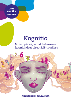 Kognitio – Muisti pätkii, sanat hakusessa, kognitiiviset oireet MS-taudissa.