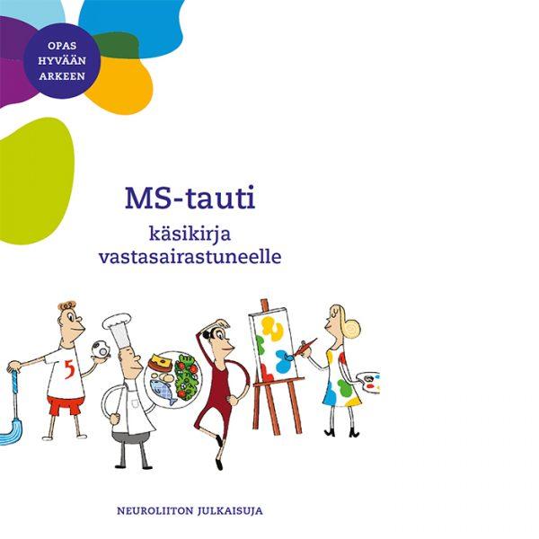 MS-taudin käsikirja vastasairastuneelle. Opas hyvään arkeen. Neuroliiton julkaisuja 2020.