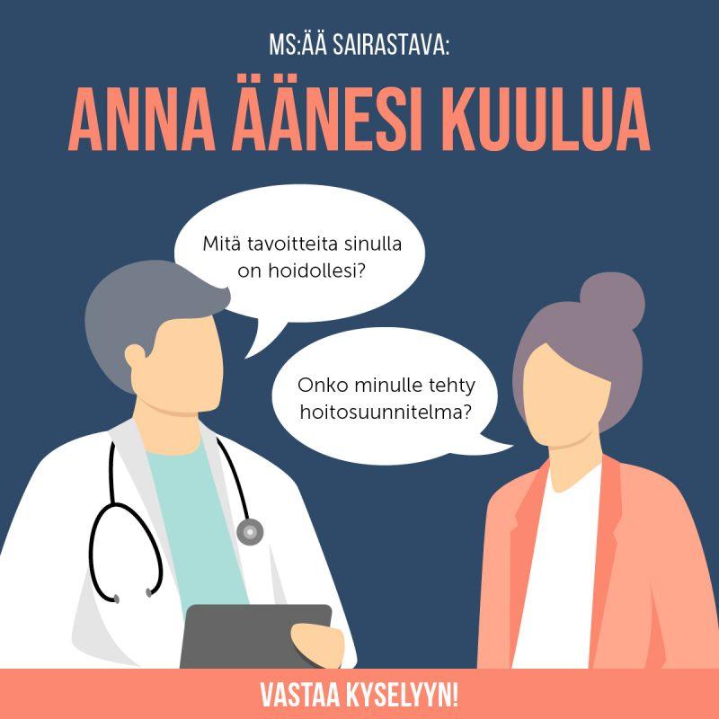 MS-tautia sairastava, Anna äänesi kuulua ja vastaa kyselyyn.