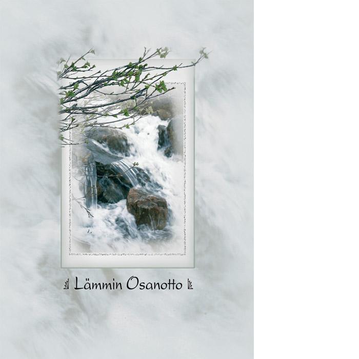 Kannessa keskellä puron koski ja rantapuun oksia. Mustalla teksti Lämmin osanotto.